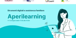 Aperilearning: strumenti digitali e assistenza familiare